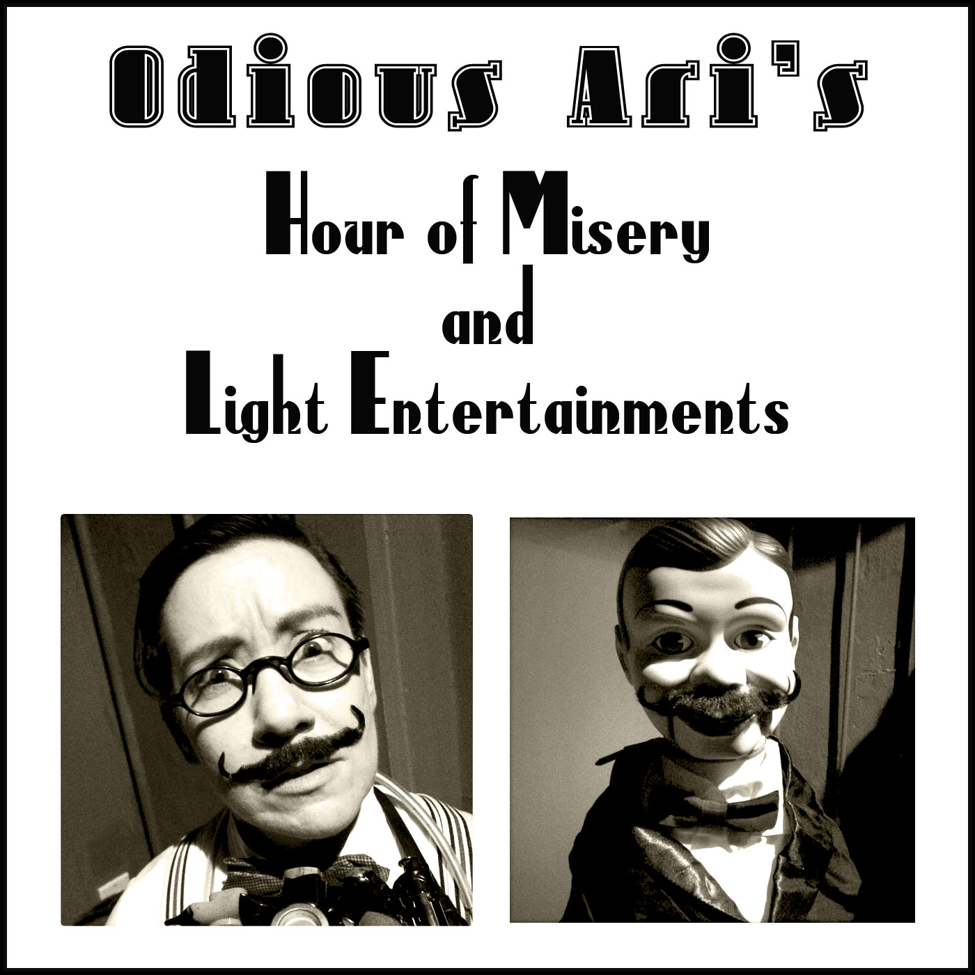 Odious Ari's Hour of Misery and Light Entertainments